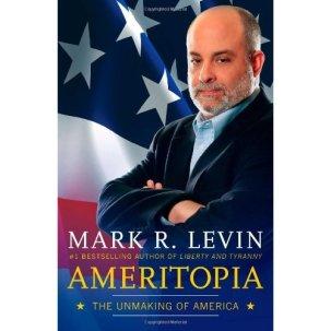 Ameritopia mark levin